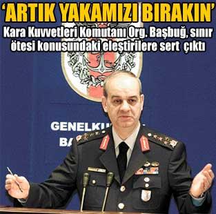 Org. Ba�bu�: Bizi rahat b�rak�n  Yazarlar  Milliyet Gazete