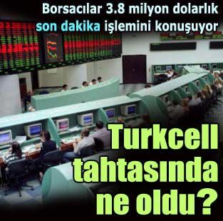 �MKB Ba�kan�: Turkcell hisselerindeki hareketlili�i inceliyoruz  Ekonomi  Milliyet �nternet