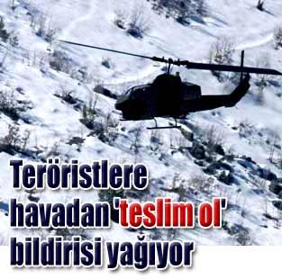 Havadan 'teslim ol' bildirisi ya��yor  T�rkiye  Milliyet �nternet