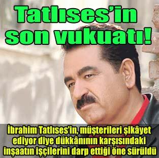 Tatl�ses'in son vukuat�!  Magazin  Milliyet Gazete