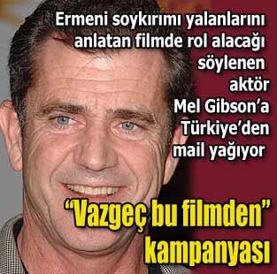 Mel Gibson'a e-posta g�nderme kampanyas�  T�rkiye  Milliyet �nternet