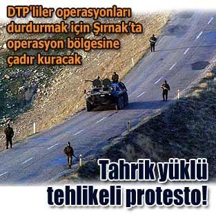 DTP'liler opersyon b�lgesinde �ad�r kuracak  Siyaset  Milliyet �nternet