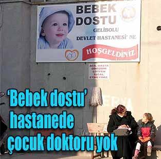 �Bebek dostu� hastanede �ocuk doktoru yok  T�rkiye  Milliyet �nternet