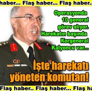 Harekat� 10 general y�netiyor  T�rkiye  Milliyet �nternet