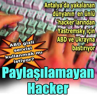 Payla��lamayan Hacker  T�rkiye  Milliyet �nternet