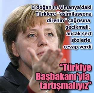 Merkel'den Erdo�an'a sert 'uyum' cevab�  D�nya  Milliyet �nternet