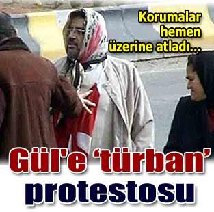 G�l'e t�rban protestosu  Siyaset  Milliyet �nternet