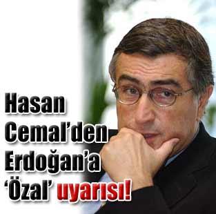 Ba�bakan Erdo�an'a '�zal uyar�s�...'  Yazarlar  Milliyet Gazete