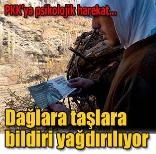 Da�lara ta�lara bildiri ya�d�r�l�yor  T�rkiye  Milliyet �nternet