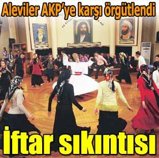 Alevilerden AKP'li iftara destek yok  G�ncel  Milliyet Gazete
