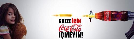 gazze icin coca cola icmeyin Gazze İçin Coca Cola İçmeyin!